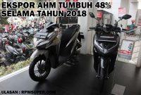 Ekspor Honda Naik 48 Persen di Tahun 2018